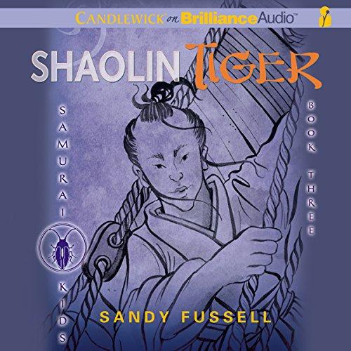 Samurai Kids #3: Shaolin Tiger by Candlewick on Brilliance Audio