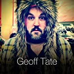 Tired of Being an Adult | Geoff Tate