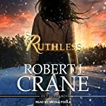 Ruthless: Out of the Box, Book 3 | Robert J. Crane
