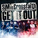 SiM & Crossfaith / GET iT OUTの商品画像