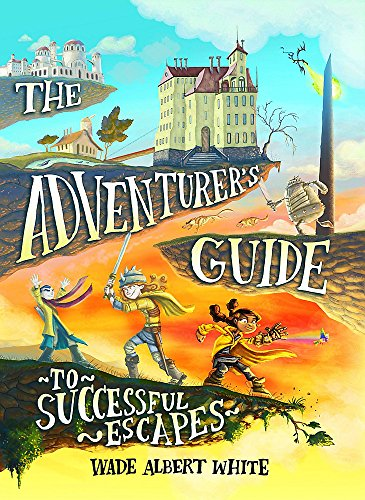 The Adventurer's Guide to Successful Escapes (Top Ten Funny Jokes Of All Time)