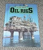 Oil Rigs, R. J. Stephen, 0531101851