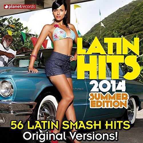 Latin Hits 2014 Summer Edition...