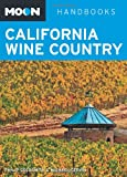 Moon California Wine Country, Philip Goldsmith and Michael Cervin, 1598805959