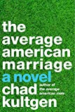 Average American Marriage, The