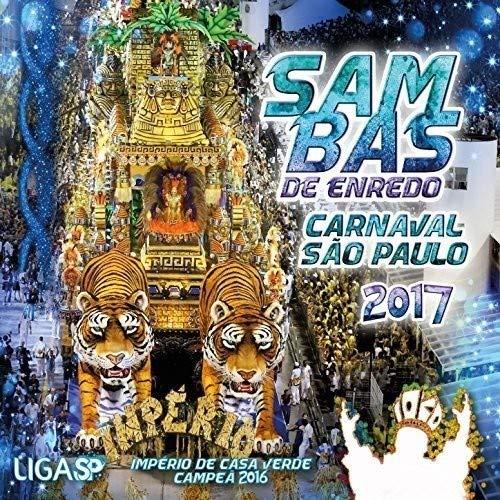 Sambas De Enredo: Carnaval De 2017 - Escolas De Samba De Sao Paulo /Various