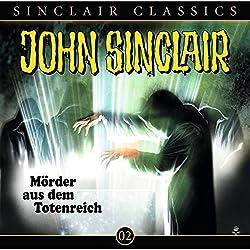 Mörder aus dem Totenreich (John Sinclair Classics 2)