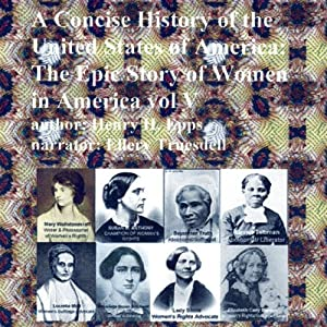 A Concise History of the United States of America, Vol. V Audiobook