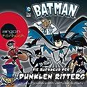 Die Rückkehr des Dunklen Ritters (Batman: Die Abenteuer) Hörbuch von Eric Fein, Donald Lemke Gesprochen von: Torsten Michaelis