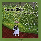 Summer Stride by Bob Mchugh