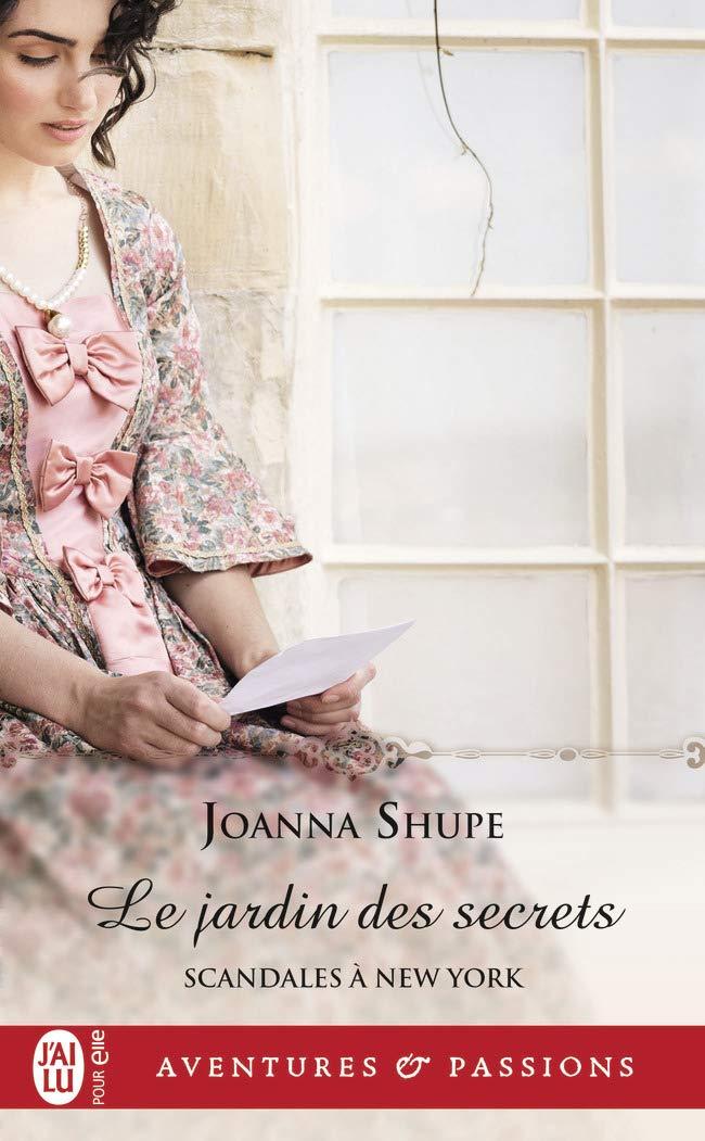 Scandales à New York - Tome 3 : Le jardin des secrets de Joanna Shupe 61hfay3SMbL