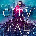City of Fae: A London Fae Novel | Pippa DaCosta
