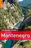 Front cover for the book The Rough Guide to Montenegro by Norm Longley