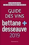Guide des vins Bettane + Desseauve 2019