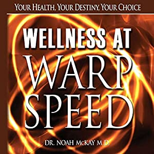 Wellness at Warp Speed Audiobook