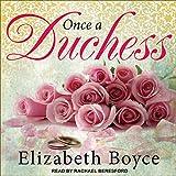Once a Duchess: Crimson Romance, Book 1