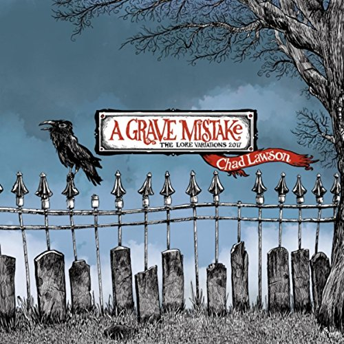 A Grave Mistake: The Lore Vari...