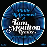 Philly Re-Grooved 3: More From The Master: The Tom Moulton Remixes - Various Artists