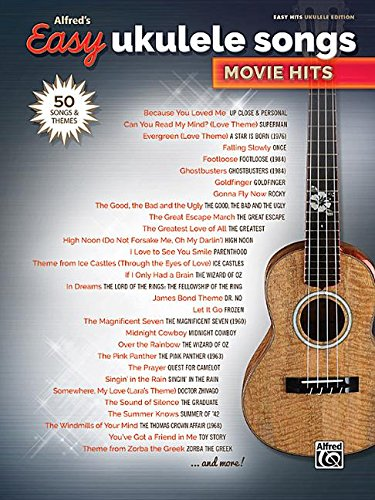 Alfred's Easy Ukulele Songs -- Movie Hits: 50 Songs And Themes