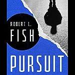 Pursuit | Robert L. Fish