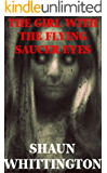 The Girl with the Flying Saucer Eyes (A Novella Set in the Snatchers World)