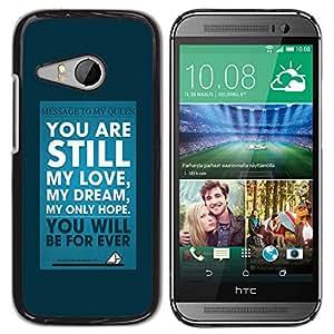 Paccase / SLIM PC / Aliminium Casa Carcasa Funda Case Cover para - My Love Dream Blue Poster Text Inspiring - HTC ONE MINI 2 / M8 MINI