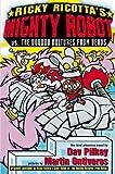 Mighty Robot vs. the Voodoo Vultures from Venus, Dav Pilkey, 043923624X