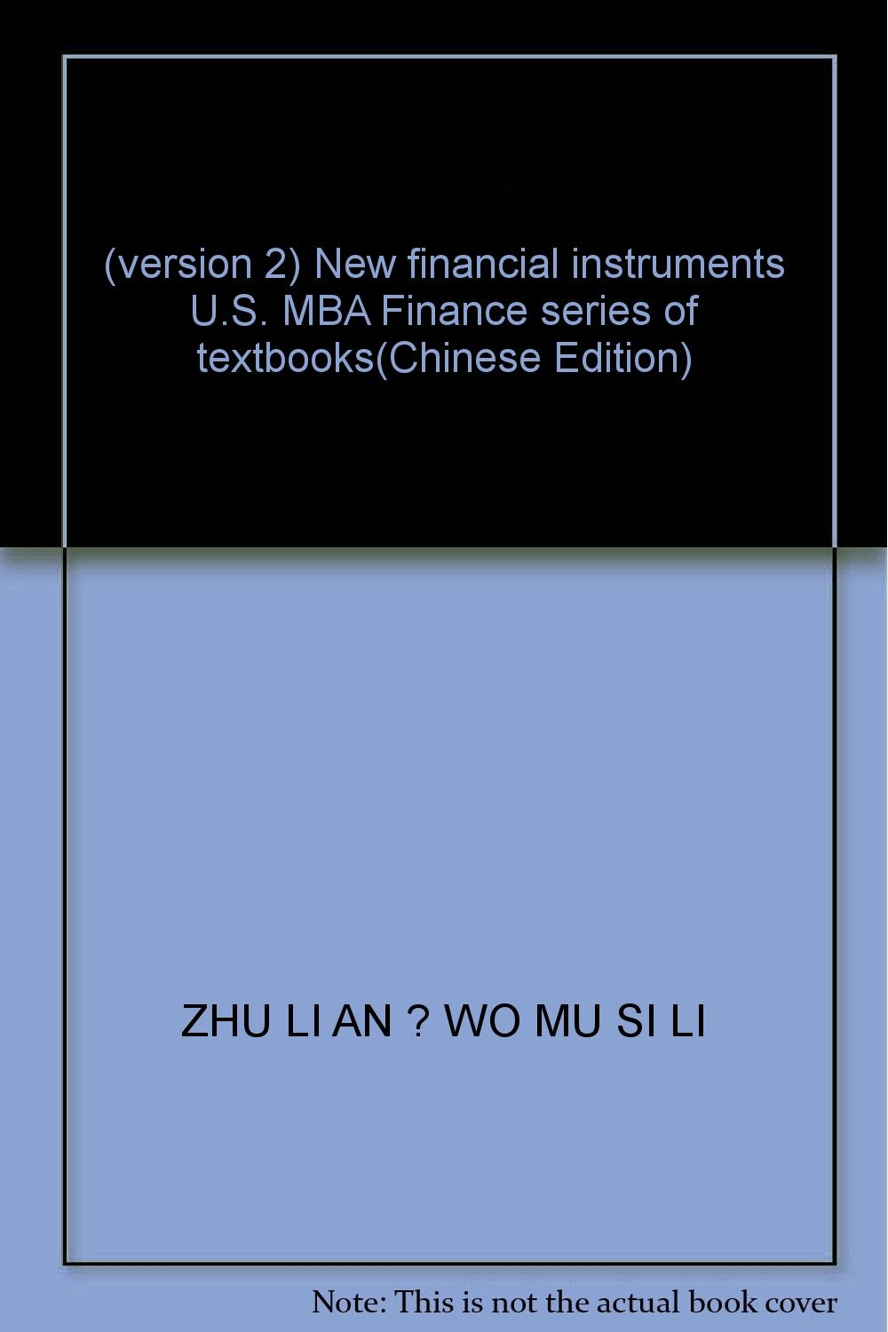 Download (version 2) New financial instruments U.S. MBA Finance series of textbooks(Chinese Edition) PDF