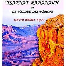 TSOFNAT PAHANAKH: LA VALLEE DES DEMONS (French Edition)