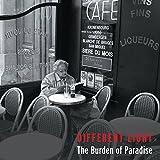 The Burden Of Paradise