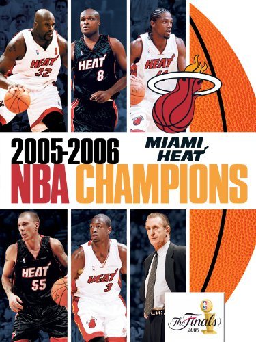 2005-2006 NBA Champions - Miami Heat