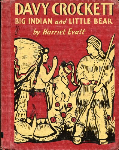 Davy Crockett, Big Indian and Little Bear