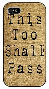 iPhone 5 / 5s This too shall pass. Vintage - black plastic case / Life quotes, inspirational and motivational / Surelock Authentic