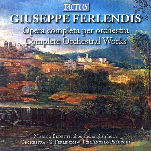 Ferlendis: Complete Orchestral Works