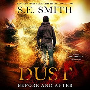 Dust: Before and After Audiobook