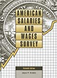 img - for American Salaries and Wages Survey (American Salaries & Wages Survey) by Joyce P. Simkin (2011-06-24) book / textbook / text book