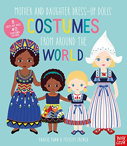 Mother and Daughter Dress-Up Dolls: Costumes From Around the World (Mother and Daughter Paper Dolls)