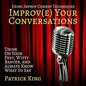Improve Your Conversations Audiobook