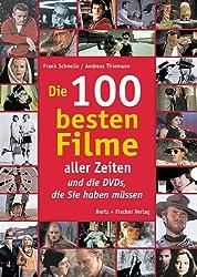 Die 100 besten Filme aller Zeiten ... und die DVDs, die Sie haben müssen