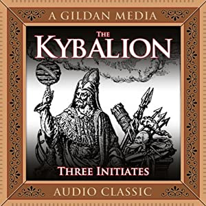 The Kybalion Audiobook