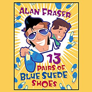 13 Pairs of Blue Suede Shoes Audiobook
