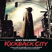Kickback City - Live (Live At The Cork Opera House, Ireland/1987)