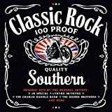 Classic Rock Southern: 100 Proof