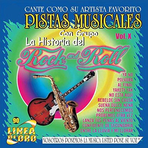 Pistas Musicales Con Grupo la Historia del Rock & Roll Vol.10 (Pista Roll)