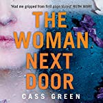 The Woman Next Door | Cass Green