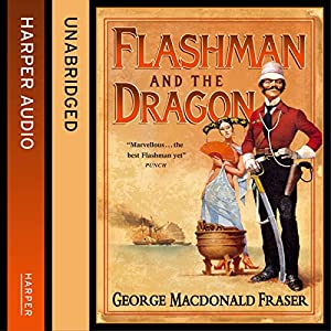 Flashman and the Dragon Hörbuch