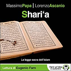 Shari'a: La legge sacra dell'Islam