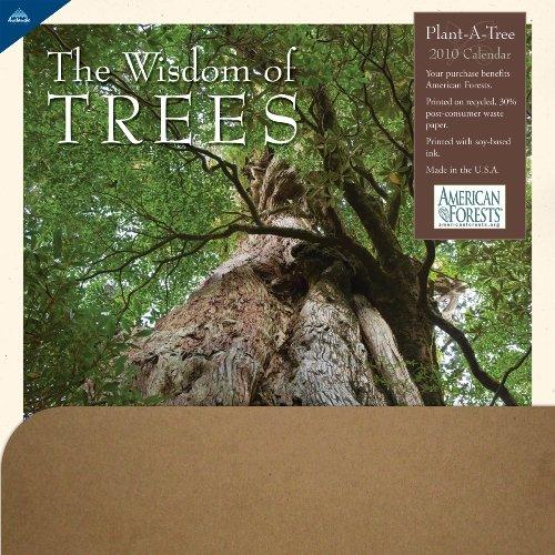 Wisdom Of Trees Plant-A-Tree 2010 Wall Calendar