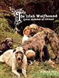 The Irish Wolfhound, John A. Donovan, 0931866227