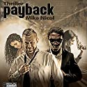 Payback Audiobook by Mike Nicol Narrated by Umut Dirik